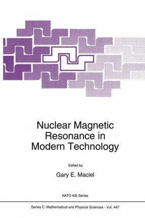 Nuclear Magnetic Resonance in Modern Technology