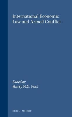 International Economic Law and Armed Conflict