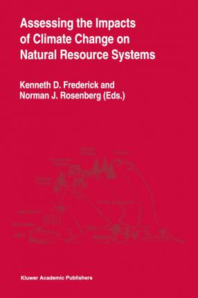 Assessing the Impacts of Climate Change on Natural Resource Systems