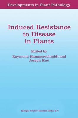 Induced Resistance to Disease in Plants