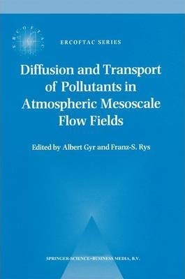 Diffusion and Transport of Pollutants in Atmospheric Mesoscale Flow Fields