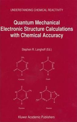 Quantum Mechanical Electronic Structure Calculations with Chemical Accuracy