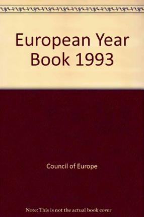 European Yearbook / Annuaire Europeen, Volume 41 (1993)