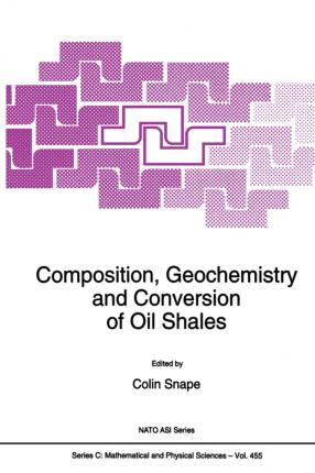 Composition, Geochemistry and Conversion of Oil Shales