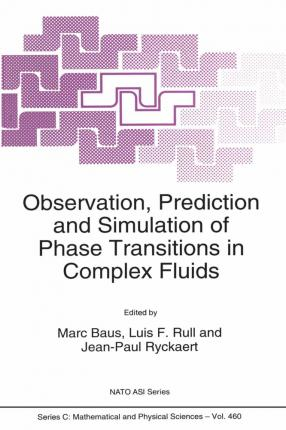 Observation, Prediction and Simulation of Phase Transitions in Complex Fluids
