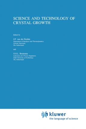 Science and Technology of Crystal Growth