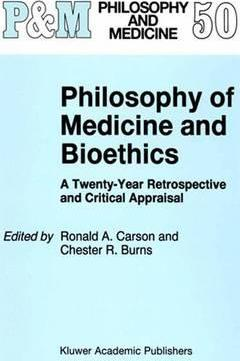 Philosophy of Medicine and Bioethics