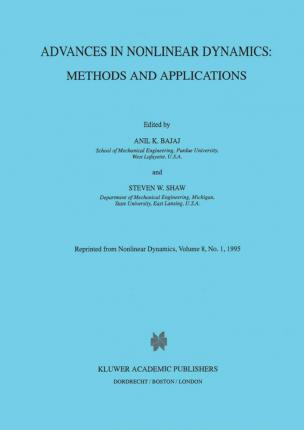 Advances in Nonlinear Dynamics: Methods and Applications