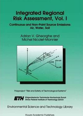 Integrated Regional Risk Assessment, Vol. I