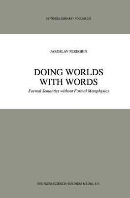 Doing Worlds with Words