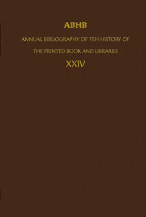ABHB/ Annual Bibliography of the History of the Printed Book and Libraries