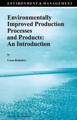 Environmentally Improved Production Processes and Products: An Introduction