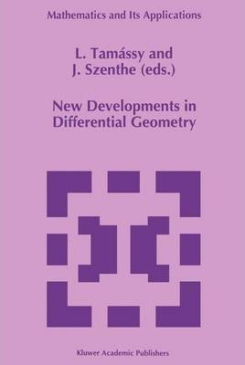 New Developments in Differential Geometry