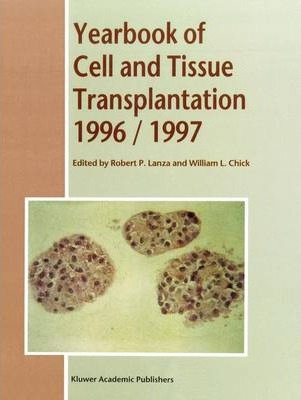 Yearbook of Cell and Tissue Transplantation 1996-1997