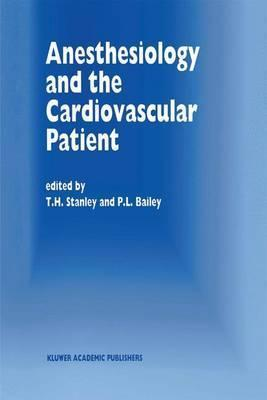 Anesthesiology and the Cardiovascular Patient