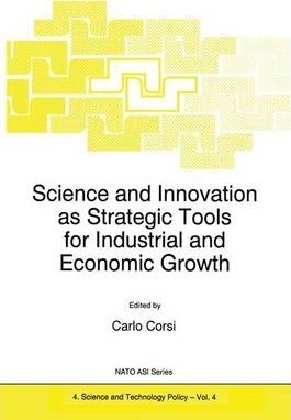 Science and Innovation as Strategic Tools for Industrial and Economic Growth