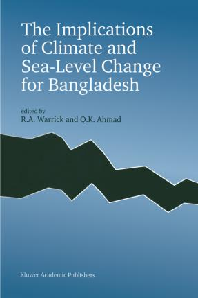 The Implications of Climate and Sea-Level Change for Bangladesh