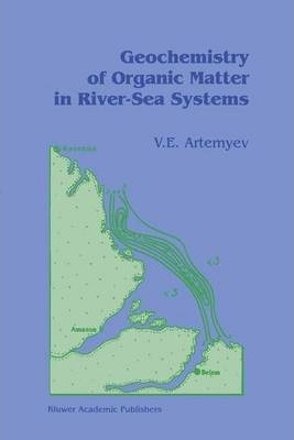 Geochemistry of Organic Matter in River-Sea Systems