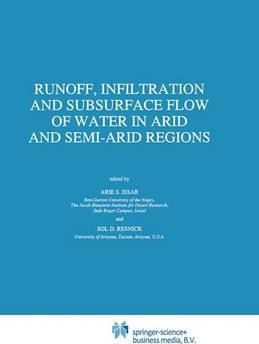 Runoff, Infiltration and Subsurface Flow of Water in Arid and Semi-Arid Regions