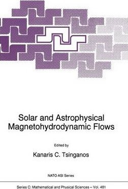 Solar and Astrophysical Magnetohydrodynamic Flows