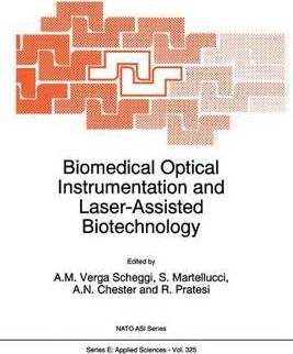Biomedical Optical Instrumentation and Laser-Assisted Biotechnology