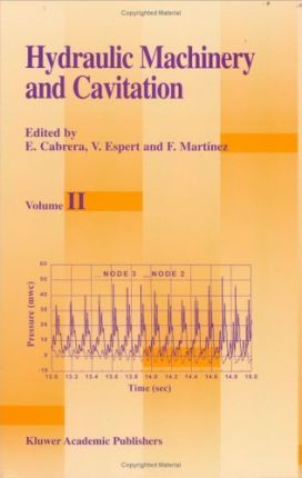 Hydraulic Machinery and Cavitation: Vol 2