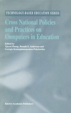 Cross National Policies and Practices on Computers in Education