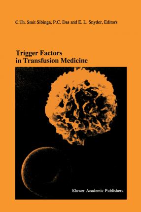 Trigger Factors in Transfusion Medicine