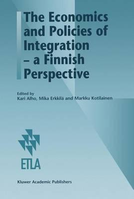 The Economics and Policies of Integration - a Finnish Perspective