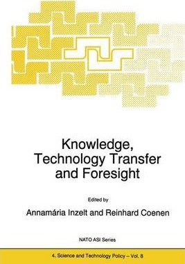 Knowledge, Technology Transfer and Foresight