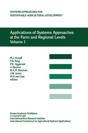 Applications of Systems Approaches at the Farm and Regional Levels