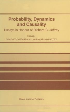 Probability, Dynamics and Causality