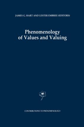 Phenomenology of Values and Valuing