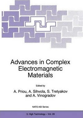 Advances in Complex Electromagnetic Materials