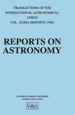 Reports on Astronomy