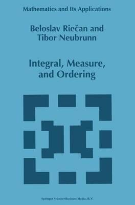 Integral, Measure, and Ordering
