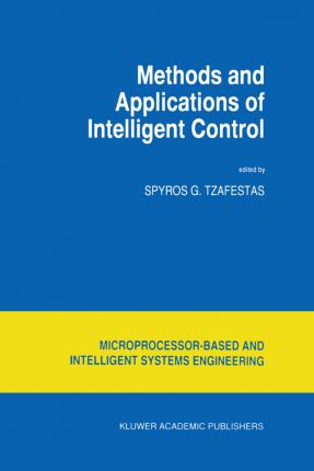Methods and Applications of Intelligent Control