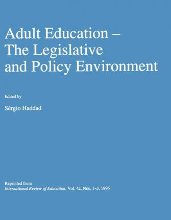Adult Education  The Legislative and Policy Environment