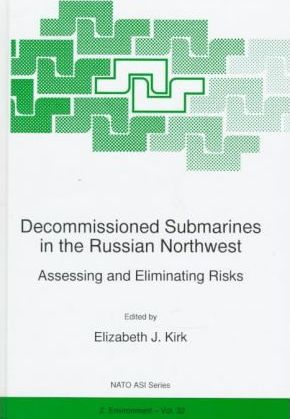 Decommissioned Submarines in the Russian Northwest