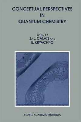 Conceptual Perspectives in Quantum Chemistry: v. 3
