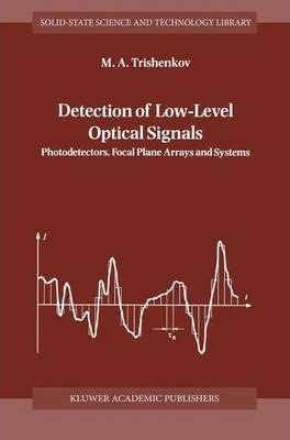 Detection of Low-Level Optical Signals