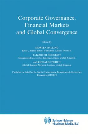 Corporate Governance, Financial Markets and Global Convergence