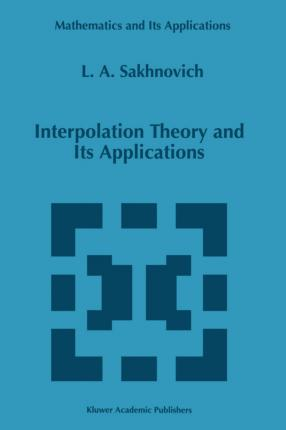 Interpolation Theory and Its Applications