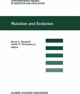 Mutation and Evolution