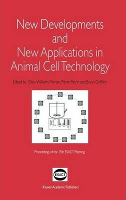 New Developments and New Applications in Animal Cell Technology