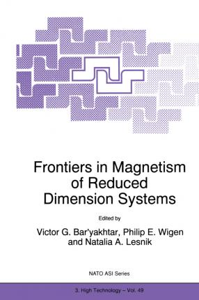 Frontiers in Magnetism of Reduced Dimension Systems