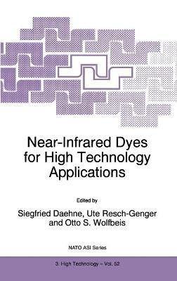 Near-Infrared Dyes for High Technology Applications