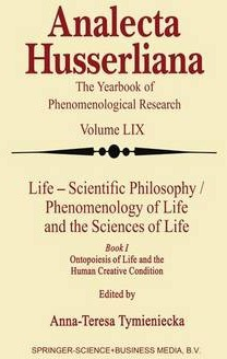 Life Scientific Philosophy, Phenomenology of Life and the Sciences of Life
