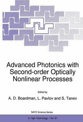 Advanced Photonics with Second-order Optically Nonlinear Processes: Proceedings of the NATO Advanced Study Institute, Sozopol, Bulgaria, September 24-October 3, 1997