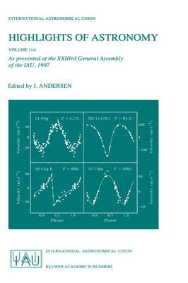 Highlights of Astronomy, Volume 11A